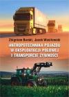 Antropotechnika pojazdu w eksploatacji polowej i transporcie żywności