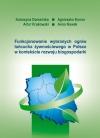 Funkcjonowanie wybranych ogniw łańcucha żywnościowego w Polsce w kontekście rozwoju biogospodarki