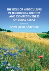 The Role of Agriculture in Territorial Identity and Competitiveness of Rural Areas