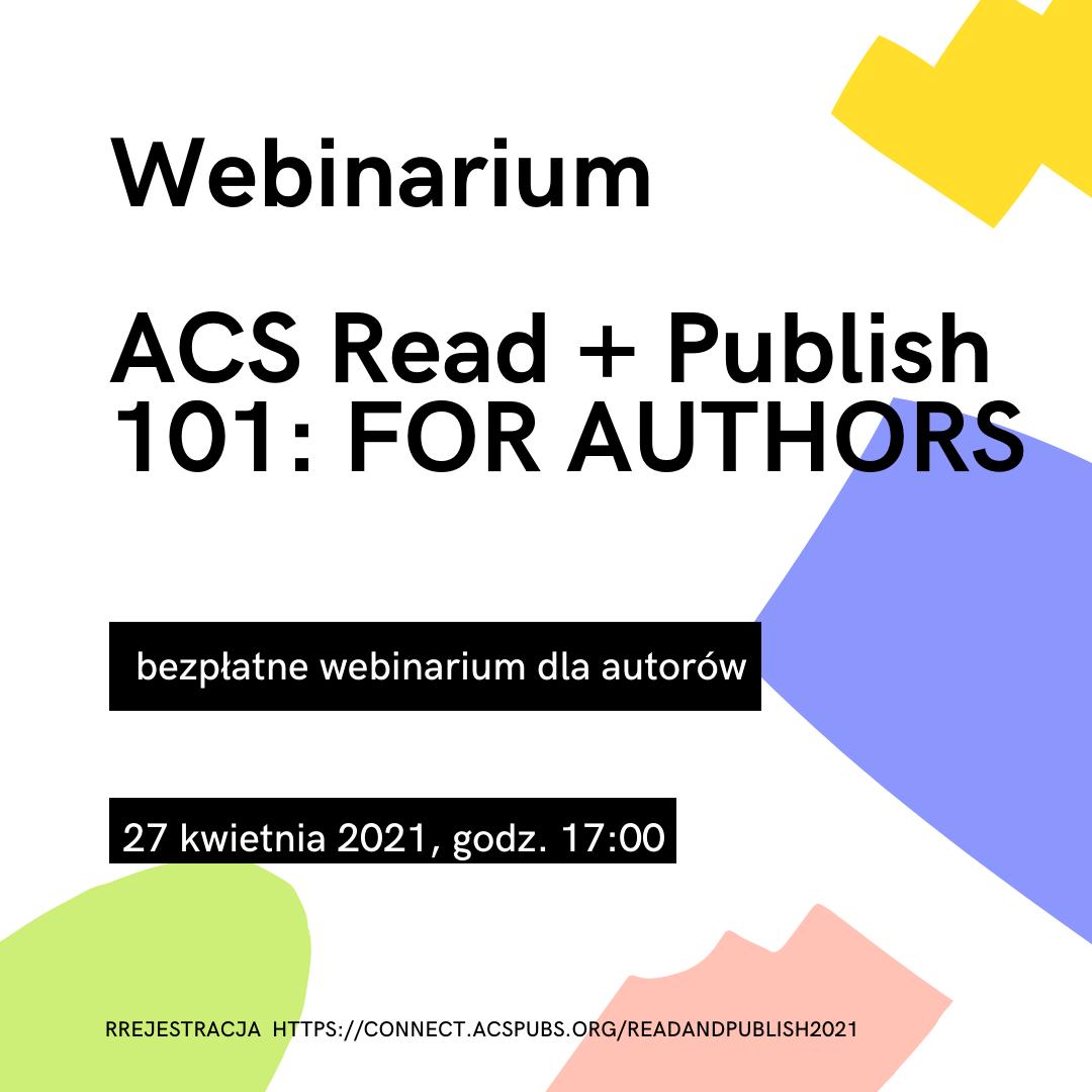 Webinarium na temat publikowania otwartego w czasopismach American Chemical Society - ACS Read + Publish 101: FOR AUTHORS