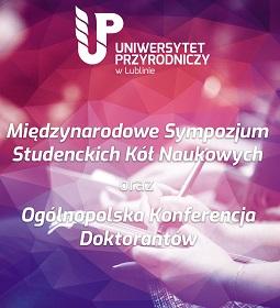 Międzynarodowe Sympozjum Studenckich Kół Naukowych oraz Ogólnopolska Konferencja Doktorantów