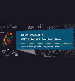 XVII Lubelski Festiwal Nauki - zaproszenie do rejestracji projektów