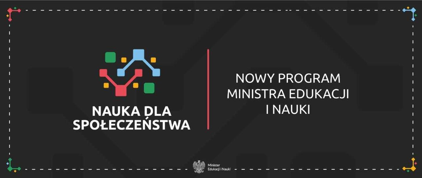 """Nowy program pt. """"Nauka dla społeczeństwa"""""""