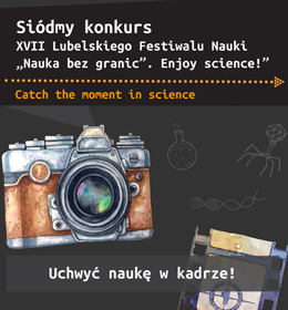 Siódmy konkurs XVII LFN:  Catch the moment in science