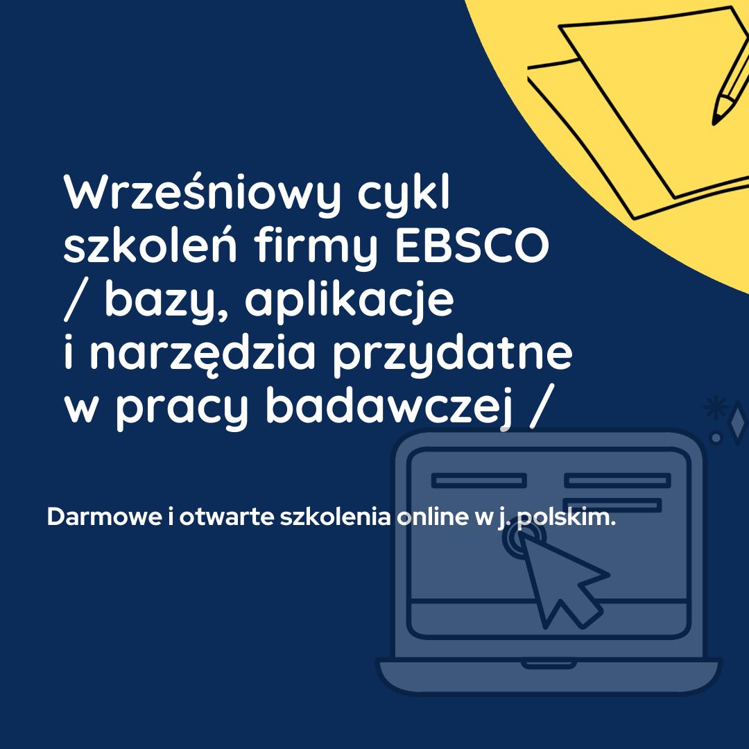 Wrześniowy cykl szkoleń firmy EBSCO – bazy, aplikacje i narzędzia przydatne w pracy badawczej