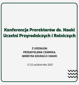 Konferencja Prorektorów ds. Nauki Uczelni Przyrodniczych i Rolniczych - zaproszenie