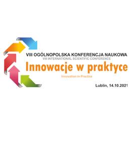 Zaproszenie na VIII Ogólnopolską Konferencję Naukową 'Innowacje w Praktyce'